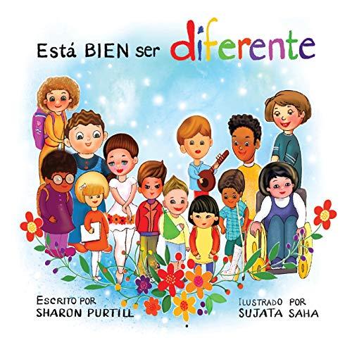 Está BIEN ser diferente: Un libro infantil ilustrado sobre la diversidad y la empatía