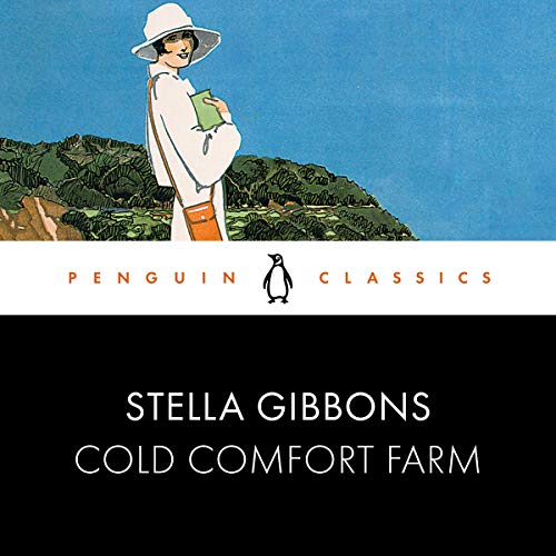 Cold Comfort Farm Audiobook By Stella Gibbons cover art