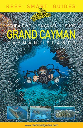 Reef Smart Guides Grand Cayman: (Best Diving Spots) (English Edition)