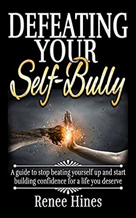 Defeating Your Self-Bully