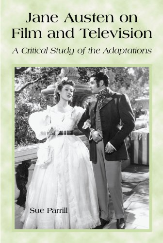 Jane Austen on Film and Television: A Critical Study of the...