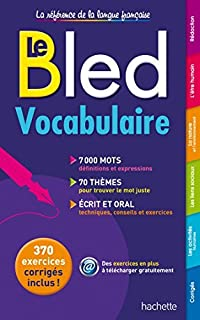 Bled Vocabulaire ; 7,000 mots, 70 themes, ecrit et oral (Bled Reference) (French Edition) by Daniel Berlion (2014-07-01)