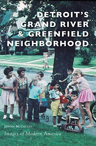 Detroit's Grand River & Greenfield Neighborhood