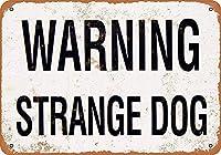 Warning Strange Dog ティンサイン ポスター ン サイン プレート ブリキ看板 ホーム バーために