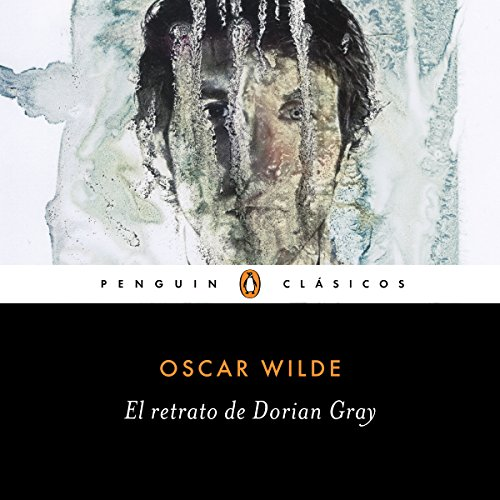El retrato de Dorian Gray [The Portrait of Dorian Gray] Audiobook By Oscar Wilde cover art