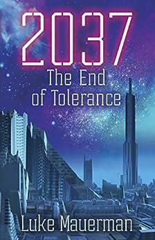 2037: How America Dies by [Luke Mauerman]