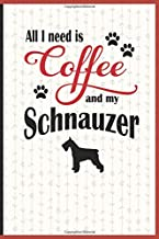 All I need is Coffee and my Schnauzer: A diary for me and my dogs adventures and journaling my well deserved coffee consume