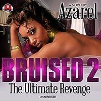 The Ultimate Revenge (Bruised)