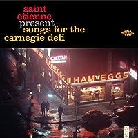 Saint Etienne Present Songs Fo