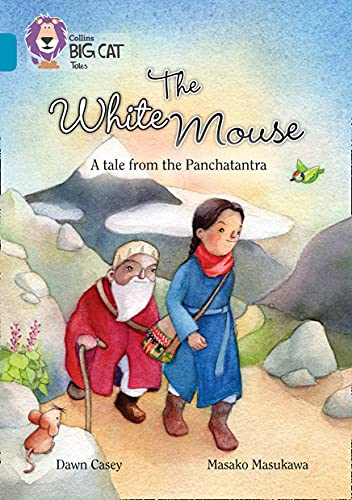 The White Mouse: A Folk Tale from The Panchatantra: Band 13/Topaz