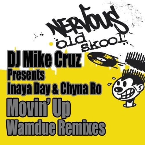 DJ Mike Cruz, Inaya Day & China Ro