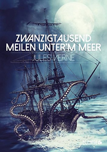 Zwanzigtausend Meilen unter'm Meer (Re-Image Classics)
