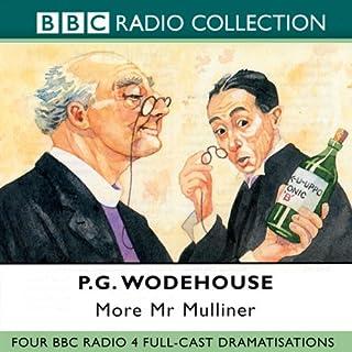 More Mr Mulliner (Dramatised) cover art