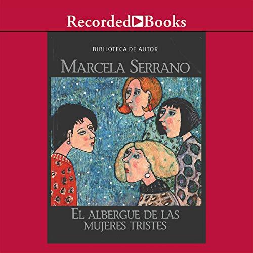 El Albergue de Las Mujeres Tristes (Texto Completo) cover art
