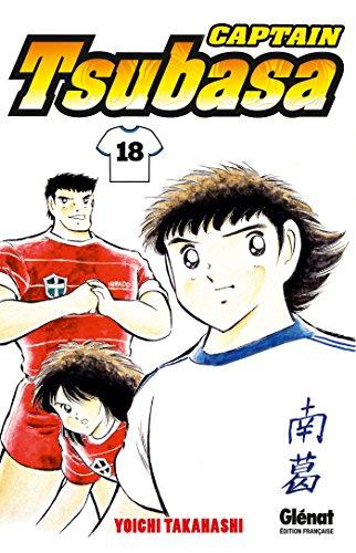 Captain Tsubasa - Tome 18: Tsubasa : Le réveil du phénix !