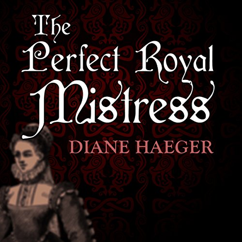 The Perfect Royal Mistress audiobook cover art