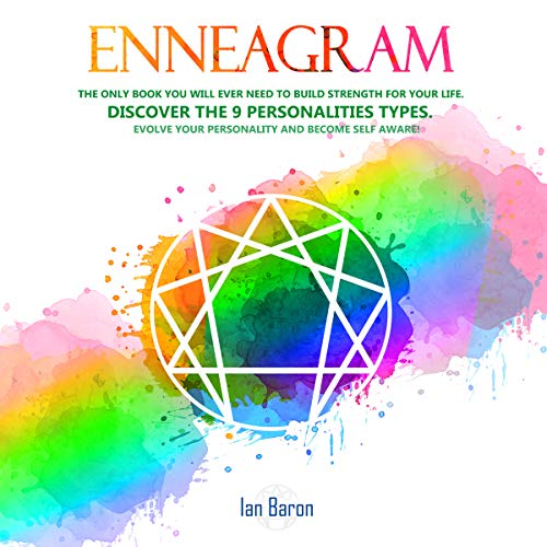 Enneagram: The Only Book You Will Ever Need to Build Strength for Your Life audiobook cover art