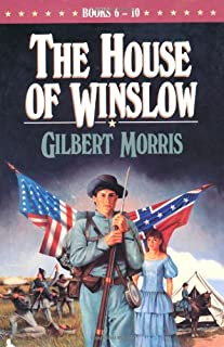 The Holy Warrior/The Reluctant Bridegroom/The Last Confederate/The Dixie Widow/The Wounded Yankee (The House of Winslow 6-10)