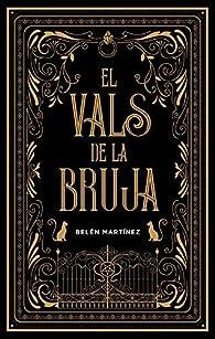 El vals de la bruja par Belén Martínez