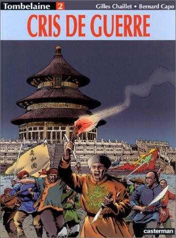 Tombelaine, tome 2 : Cris de guerre