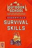 Outdoor School Essentials: Survival Skills (English Edition)