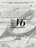 For the 25th anniversary(Blu-ray2枚組)(初回盤A) - V6