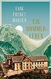 Ein Hummerleben: Roman