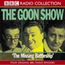 The Goon Show - Volume 21: The Missing Battleship
