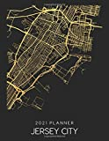 2021 Planner Jersey City: Weekly - Dated With To Do Notes And Inspirational Quotes - Jersey City - New Jersey (City Map Calendar Diary Book 2021)