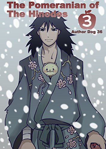 The Pomeranian of The Hinodes 3 English Edition