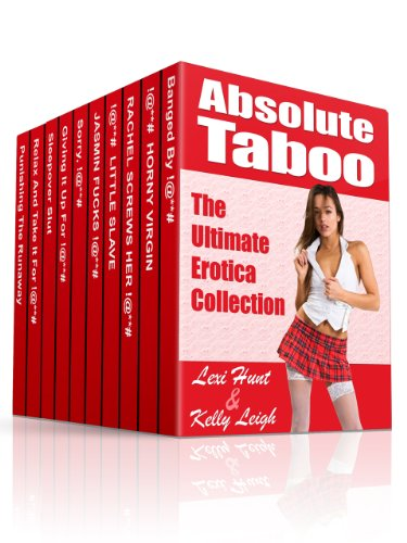 Absolute Taboo: The Ultimate Erotica Collection (English Edition)