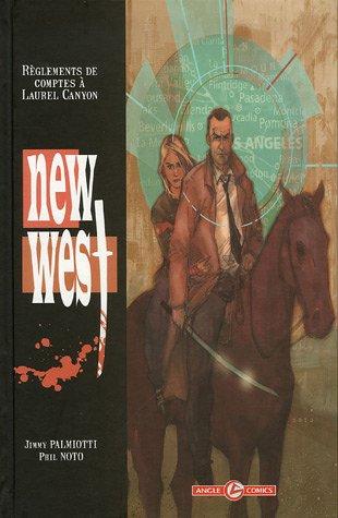 New west T01 - Réglements de compte à Laurel Canyon