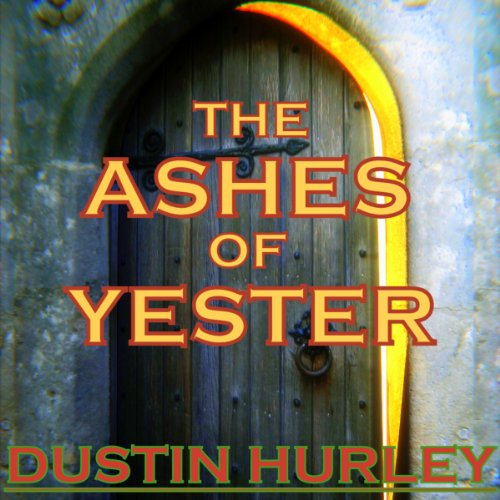 The Ashes of Yester audiobook cover art