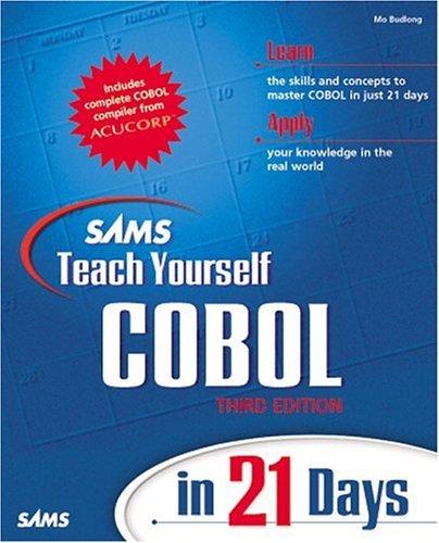 Sams Teach Yourself COBOL in 21 Days (3rd Edition)