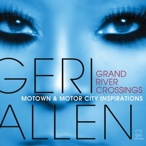 Allen, geri Grand River Crossings: Motown & Motor City Inspira Mainstream Jazz