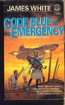 Code Blue -  Emergency (Sector General, #7)