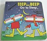 Teep and Beep Go to Sleep (Tiny Tink! Tonk! Tale)
