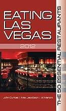 Eating Las Vegas 2012: The 50 Essential Restaurants