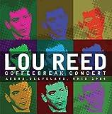 Songtexte von Lou Reed - Coffeebreak Concert, Agora 1984