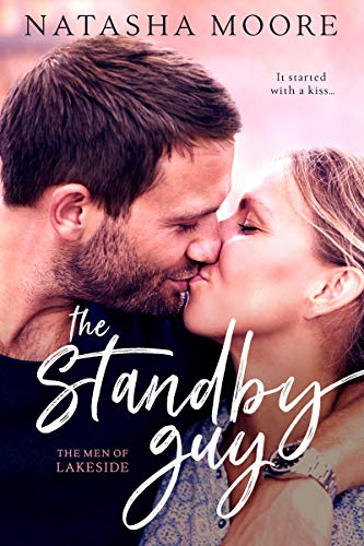 The Standby Guy (The Men of Lakeside Book 2) (English Edition)