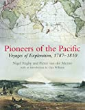 Pioneers of the Pacific: Voyages of Exploration, 1787-1810