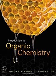 Introduction to Organic Chemistry: William H. Brown, Thomas Poon