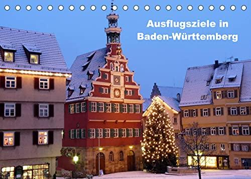 Ausflugsziele in Baden-Württemberg (Tischkalender 2022 DIN A5 quer)