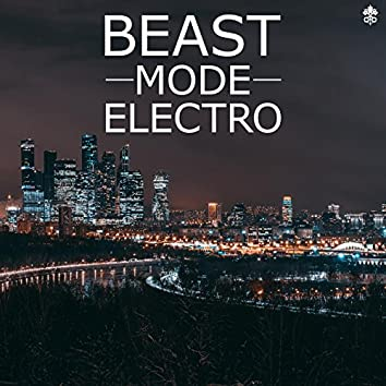 Beast Mode Electro