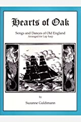 Hearts of Oak: Songs and Dances of Old England, Arranged for Lap harp Paperback