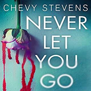 Never Let You Go                   By:                                                                                                                                 Chevy Stevens                               Narrated by:                                                                                                                                 Caitlin Davies,                                                                                        Rachel Fulginiti                      Length: 11 hrs and 57 mins     28 ratings     Overall 4.2
