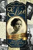 Elsie-Adventures of an Arizona Schoolteacher 1913-1916