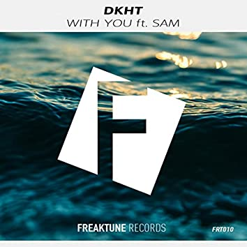 With You ft. Sam