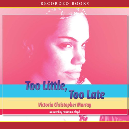Too Little, Too Late audiobook cover art