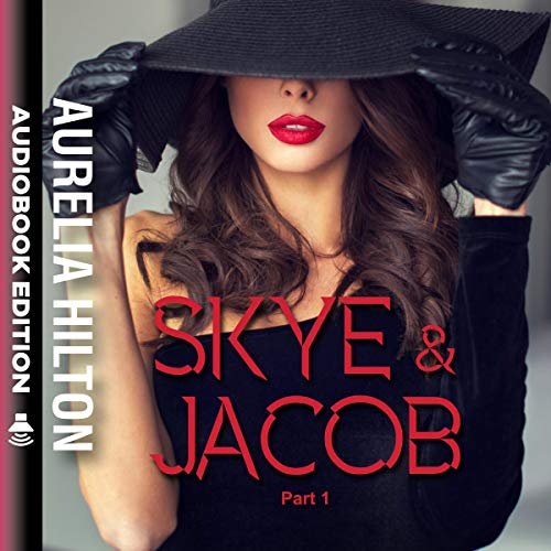 Skye & Jacob, Part 1 audiobook cover art